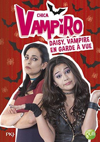 12. Chica Vampiro : Daisy, vampire en garde à vue (12)