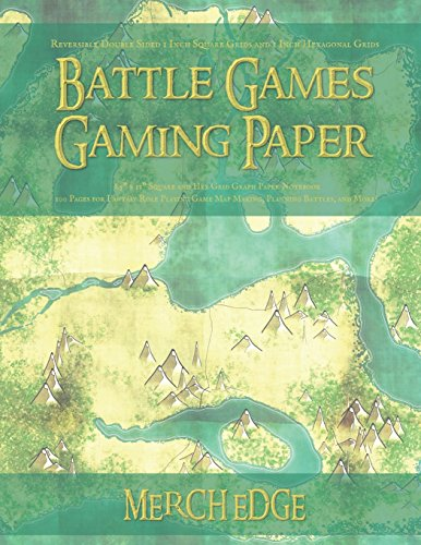 Battle Games Gaming Paper: Reversible Double Sided 1 Inch Square Grids and 1 Inch Hexagonal Grids: 8.5