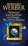 L'Encyclopédie du savoir relatif et absolu : Livres I à XI et suppléments (LITT.GENERALE)
