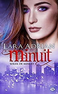 Minuit : Soleil de Minuit par Lara Adrian