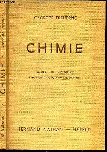 CHIMIE - CLASSE DE PREMIERE - SECTIONS A, B, C ET MODERNE