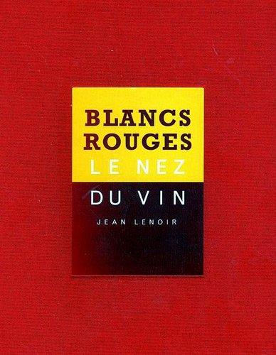 Le Nez du Vin : Duo Les Vins Blancs et le Champagne + Les Vins Rouges 24 arômes (en français) (coffret toile)
