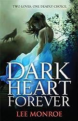 Dark Heart Forever: Book 1