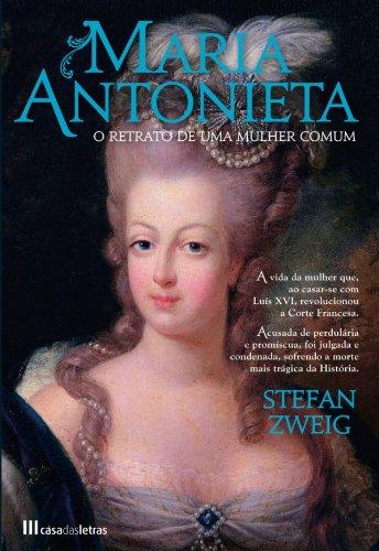 Maria Antonieta (Portuguese Edition) por STEFAN ZWEIG