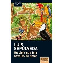 Un viejo que leía novelas de amor (MAXI)