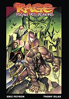 Rage - Fléau des démons (French Edition) van [Peyron, Eric]