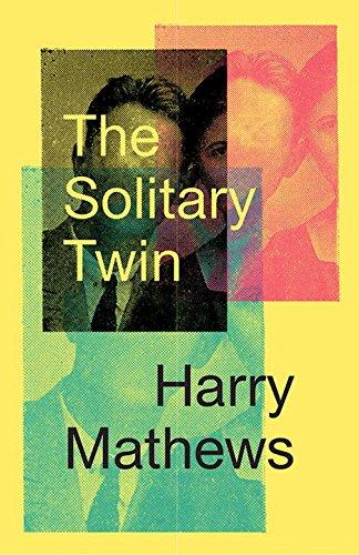 The Solitary Twin por Harry Mathews