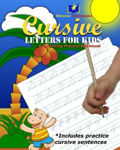 Cursive Letters for Kids: Handwriting Practice Workbook por Goldstar Workbooks