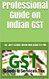 Professional Guide on Indian GST