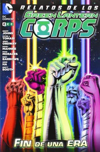 Relatos de los Green Lantern Corps: Fin de una era