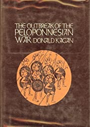 The Outbreak of the Peloponnesian War by Donald Kagan (1969-06-02)