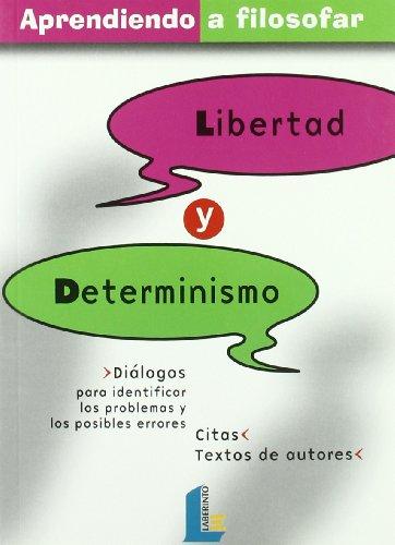 Libertad y determinismo por From Ediciones Del Laberinto S.L. (Laberinto)