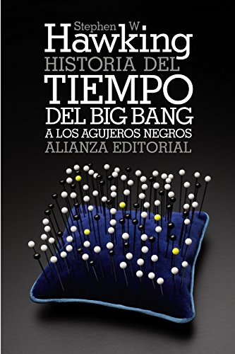 Historia del tiempo / A Brief History of Time: Del big bang a los agujeros negros / From the Big Bang to Black Holes par STEPHEN HAWKING