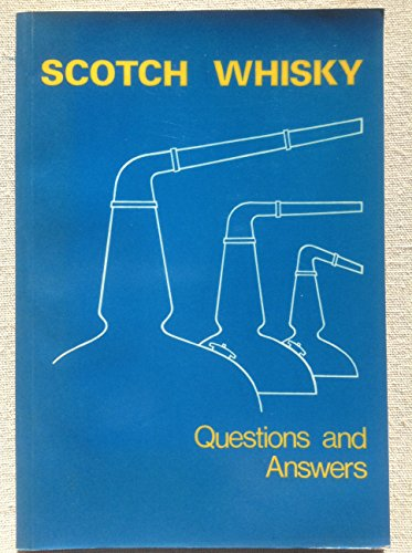 SCOTCH WHISKY. QUESTIONS AND ANSWERS