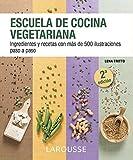 Best libro de cocina vegetariana - Escuela de cocina vegetariana Review
