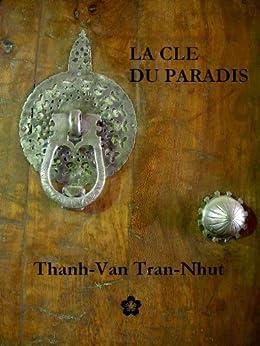 La Clé du Paradis par [Tran-Nhut, Thanh-Van]