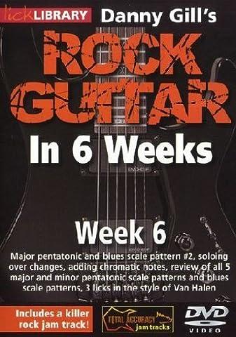 Danny Gill's Rock Guitar In 6 Weeks: Week 6 DVD [2010]