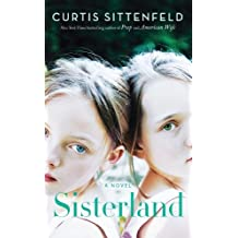 Sisterland (Thorndike Press Large Print Basic) by Sittenfeld, Curtis (2014) Paperback