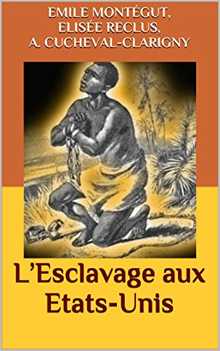 lesclavage-aux-etats-unis-french-edition
