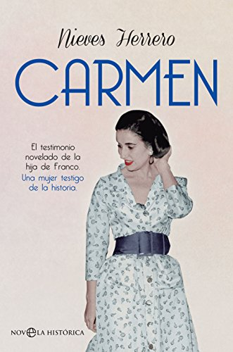 Carmen (Novela histórica) por Nieves Herrero