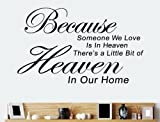 TRURENDI Because Someone We Love is in Heaven Art Quotes Wall Stickers Decal room decor