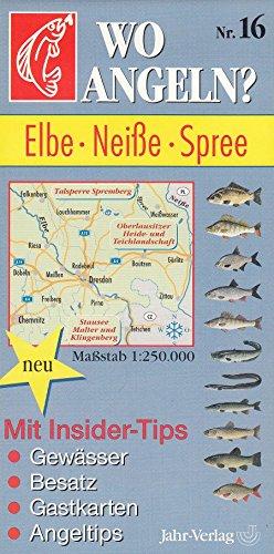 Wo angeln?, Nr.16, Elbe, Neiße, Spree (Wo angeln? / Karten)