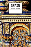 Spain 2019 Planner: Spanish Theme Weekly Planner and Journal - Schedule Organizer - 6'x9' 100 Pages Journal (Spain 2019 Planner Series - Volume 13)