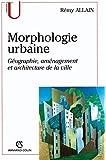 La morphologie urbaine