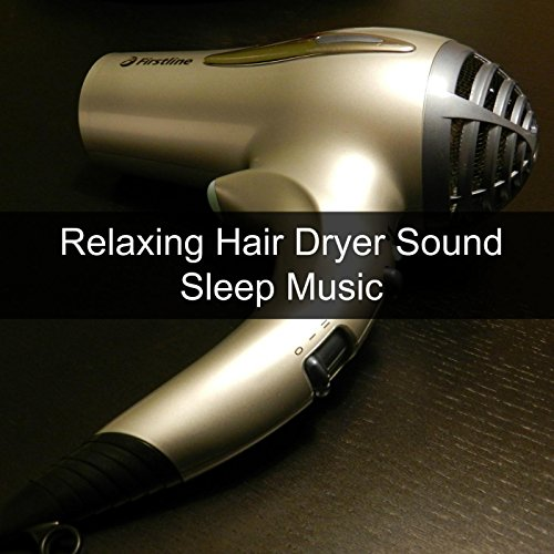 relaxing-hair-dryer-sound