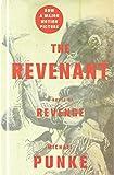 The Revenant: A Novel of Revenge (Thorndike Western)
