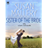 Sister of the Bride (Fool's Gold) (English Edition)