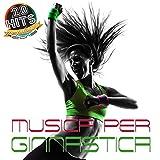 Musica per ginnastica (20 Hits Compilation 2015) [Explicit]