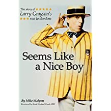 Seems Like a Nice Boy: The Story of Larry Grayson's Rise to Stardom