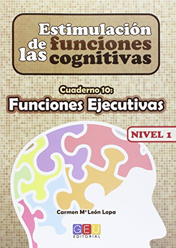 Estimulación de las Funciones Cognitivas - Funciones Ejecutivas- Nivel 1 Cuaderno 10