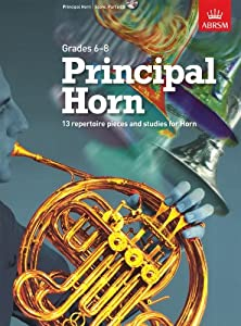 ABRSM Principal Horn - Grades 6-8. Sheet Music, CD for French Horn, Piano Accompaniment