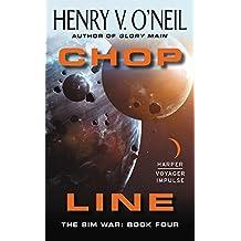 Chop Line: The Sim War: Book Four