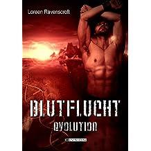 Blutflucht: Evolution