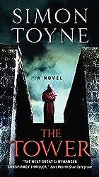 The Tower: A Novel (Ruin Trilogy) by Simon Toyne (2014-05-27)