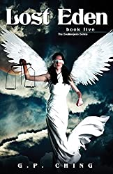Lost Eden: Volume 5 (The Soulkeepers Series) by G. P. Ching (2014-06-10)