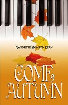 Come Autumn (English Edition) di [Kern, Nannette Monson]