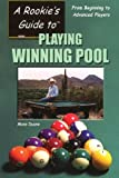 Best Rookie Players - A Rookie's Guide to Playing Winning Pool: From Review