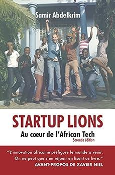 Startup Lions: Au cœur de l'African Tech par [Abdelkrim, Samir]