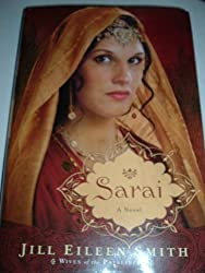 Sarai: A Novel by Jill Eileen Smith (2012-08-02)