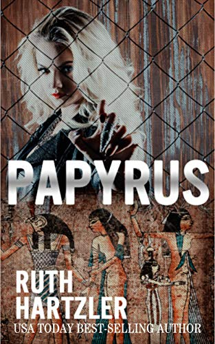 Papyrus: Archaeological Adventure (Relic Hunters Taskforce Book 2 ...