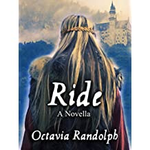 Ride: A Novella: The Story of Lady Godiva