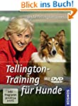 Tellington-Training für Hunde: Mit DVD