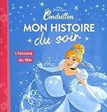L'histoire du film, Cendrillon, MON HISTOIRE DU SOIR