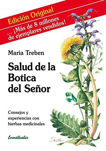Salud De La Botica Del Senor por Maria Treben