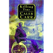Killing Time by Caleb Carr (2000-11-07)