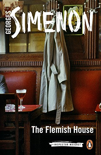 The Flemish House: Inspector Maigret #14 (English Edition)